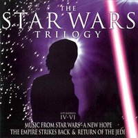 The Star Wars Trilogy: Episodes IV-VI - Music From Star Wars-A New Hope, The Empire Strikes Back & Return Of The Jedi — The Big Movie Orchestra, The Crimson Big Movie Orchestra