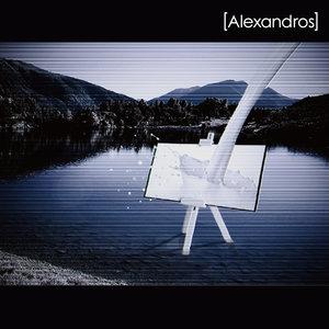 [Alexandros] - Wataridori
