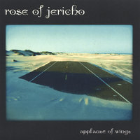 Applause of Wings — Rose of Jericho