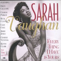 Everything I Have Is Yours — Sarah Vaughan, Джордж Гершвин