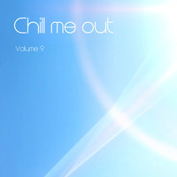 Chill Me Out Vol. 9 — Dale Nougher
