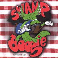 Food and Sex — Swamp Boogie