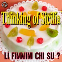 Thinking of Sicilia: Li fimmini chi su ? — сборник