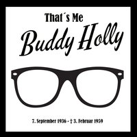That´s Me Buddy Holly — Buddy Holly