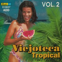 Viejoteca Tropical, Vol. 2 — сборник