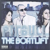 The Boatlift — Pitbull