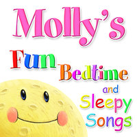 Fun Bedtime and Sleepy Songs For Molly — Eric Quiram, Julia Plaut, Michelle Wooderson, Ingrid DuMosch, The London Fox Players