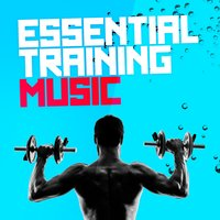 Essential Training Music — Training Music