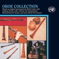 Oboe Collection on Original Instruments — Джузеппе Верди, Марен Маре, Thomas Attwood Walmisley, Robin Canter, Jan Kalivoda