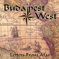 Letters From Afar — Budapest West