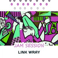 Jam Session — Link Wray