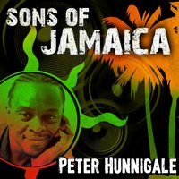 Sons of Jamaica — Peter Hunnigale