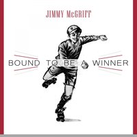 Bound To Be a Winner — Jimmy McGriff
