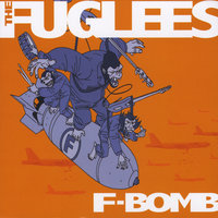 F-Bomb — The Fuglees