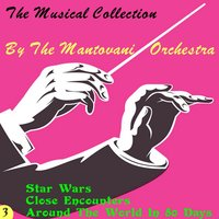 The Musical Collection, Vol. 3 — The Mantovani Orchestra