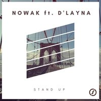 Stand Up — Nowak feat. D'Layna