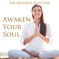 Awaken Your Soul — The Wellness Selection