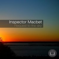Request to the Sky — Inspector Macbet
