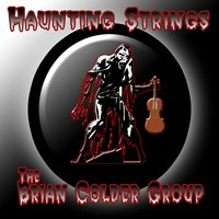 Haunting Strings — The Brian Colder Group
