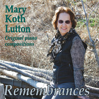 Remembrances — Mary Koth Lutton