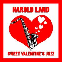 Sweet Valentine's Jazz — Harold Land
