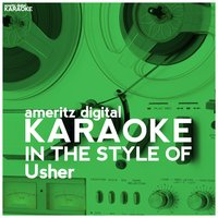 Karaoke (In the Style of Usher) — Ameritz Digital Karaoke