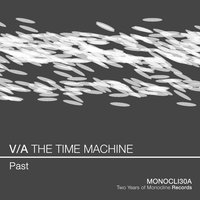 V/A THE TIME MACHINE - Past — Re:Axis, Various  Arstists