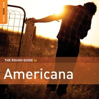 Rough Guide to Americana — сборник