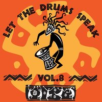 Let The Drums Speak, Vol. 8 — сборник