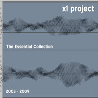 The Essential Collection (2003-2009) — X1 Project
