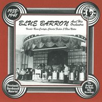 Blue Barron & His Orchestra, 1938-41 — Blue Barron & His Orchestra