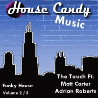 House Candy Music 2-3 - EP — Will Deephouse Wilson