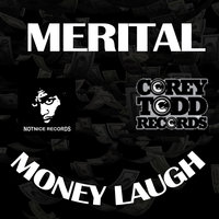 Money Laugh — Merital