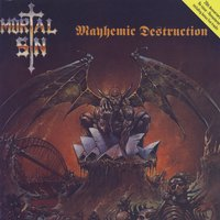 Mayhemic Destruction — Mortal Sin