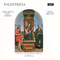Palestrina: Missa Assumpta est Maria; Missa Brevis — George Guest, Choir Of St. John's College, Cambridge