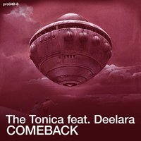 Comeback — The Tonica, Deelara