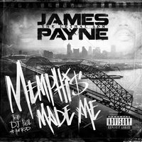 Memphis Made Me — Hot Rod, James Payne the Lethal Son, D.J. Paul