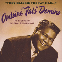 They Call Me The Fat Man (The Legendary Imperial Recordings) — Fats Domino