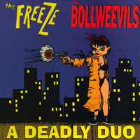 A Deadly Duo — Freeze