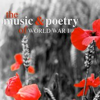 The Music and Poetry of World War I — сборник
