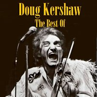 The Best Of — Doug Kershaw