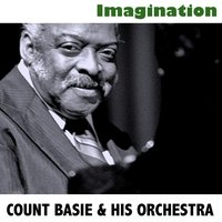 Imagination — Count Basie & His Orchestra