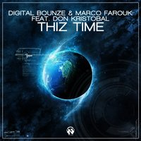 Thiz Time — Digital Bounze, Marco Farouk, Don Kristobal