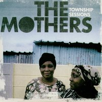 Township Sessions — The Mothers