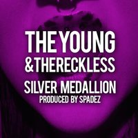 The Young & the Reckless — Spadez