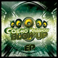 Blowup EP — Cosmo Kribbnosis