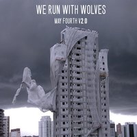 May Fourth V2.0 — Melanie Rule, Will Jarratt, Steven Faull, We Run With Wolves