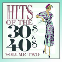 Hits Of The 30s and 40s Vol 2 — сборник
