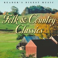Reader's Digest Music: Folk & Country Classics — сборник