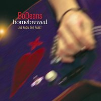 Homebrewed: Live From The Pabst — Bodeans